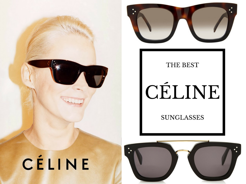 ec72242987c0c Must Have from Céline Sunglasses - Fresh Trends for 2017 - OnlyLens
